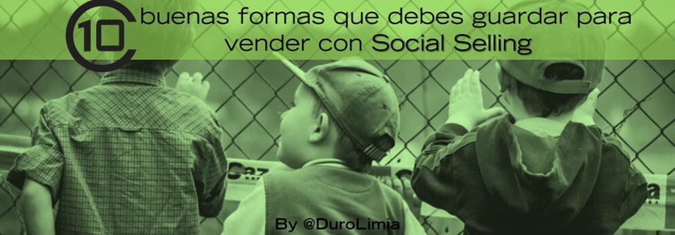 10 Buenas formas para vender con Social Selling - Sonia Duro Limia