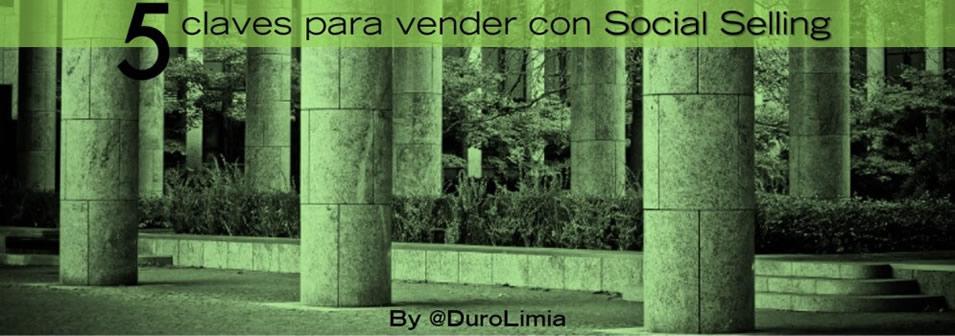 5 Claves para vender mas con Social Selling - Sonia Duro Limia