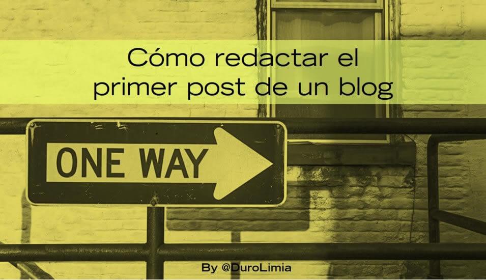 Cómo redactar el primer post de un blog - Sonia Duro Limia