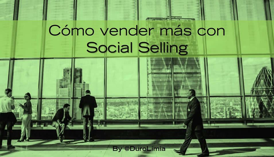 Cómo vender más con Social Selling - Sonia Duro Limia