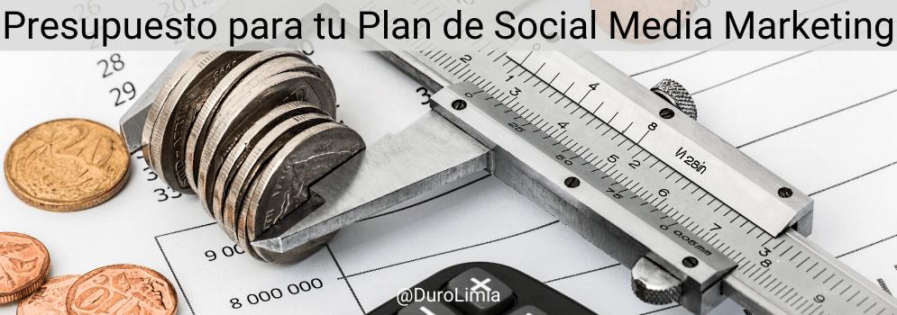 duro limia presupuesto para un plan de social media marketing