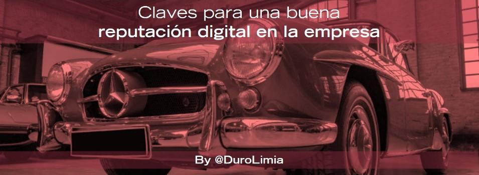 Duro Limia Claves para mejorar la reputación digital