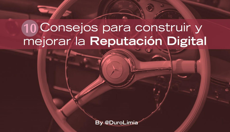 Sonia Duro Limia - 10 consejos para construir y mejorar la reputación digital de tu empresa