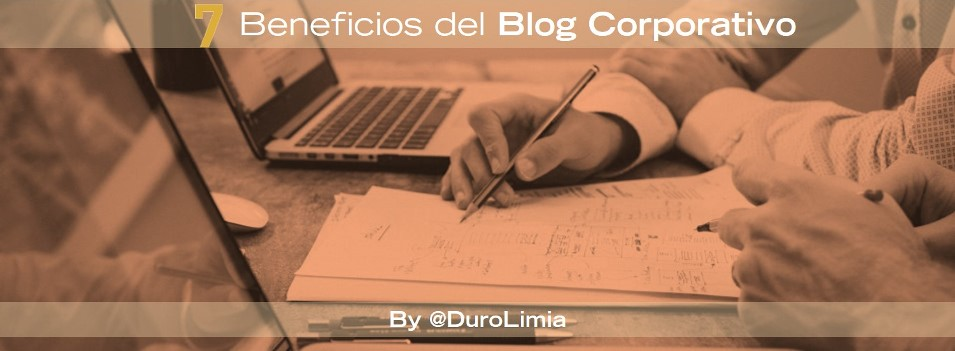 duro limia blog corporativo beneficios