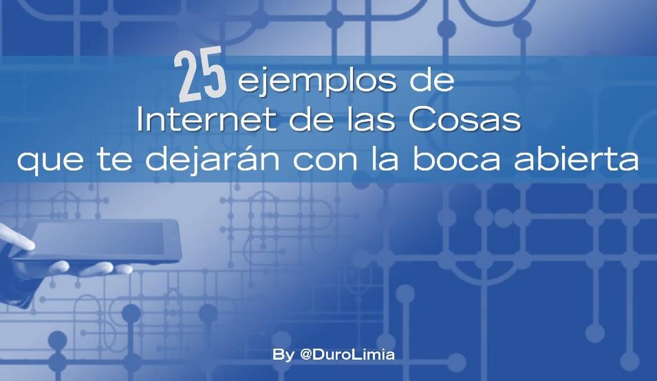 25 ejemplos de internet de las cosas