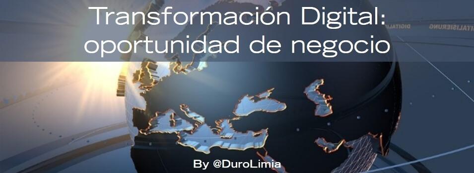 la tracnsformación digital como oportunidad de negocio
