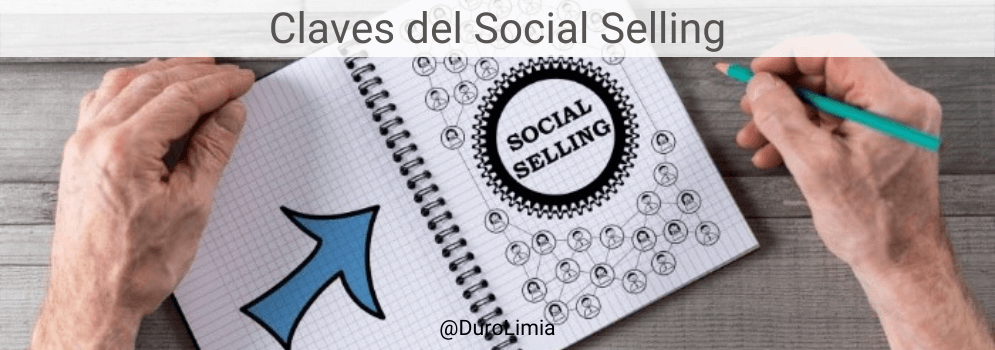 claves del social selling duro limia