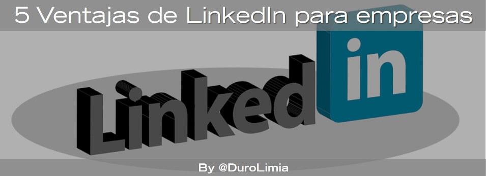 linkedin para empresas ventajas