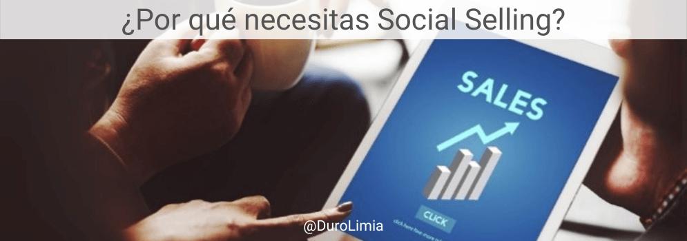 por que necesitas social selling by duro limia