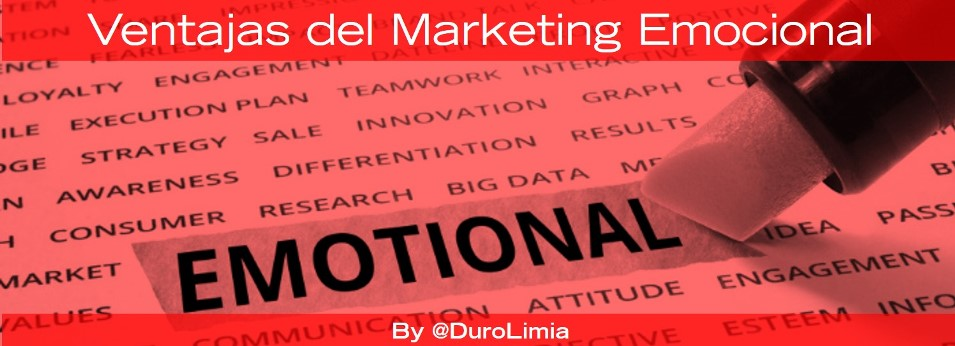 duro limia ventajas marketing emocional
