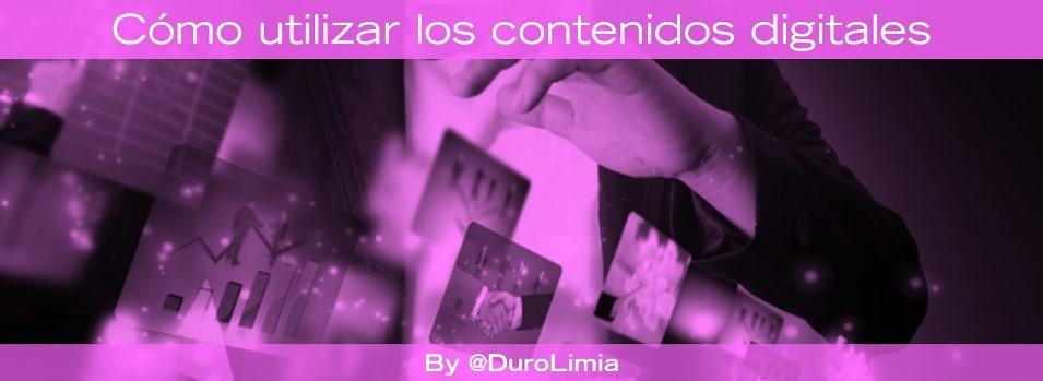 como utilizar contenidos digitales