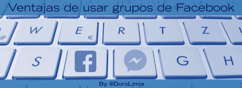 ventajas de los grupos de Facebook