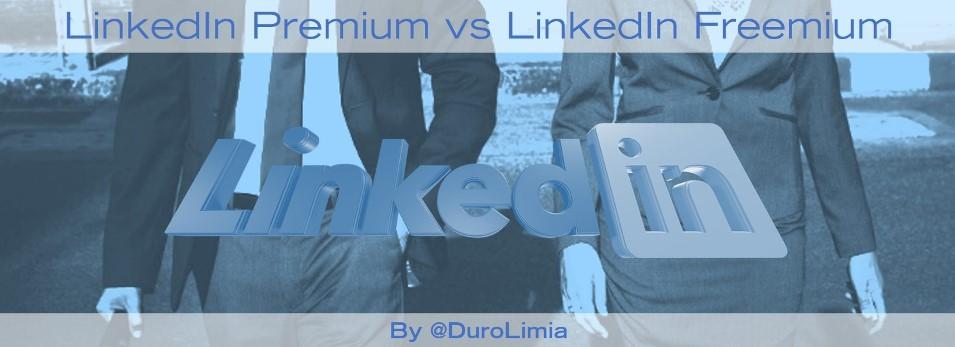 diferencias entre linkedin premium y linkedin freemium