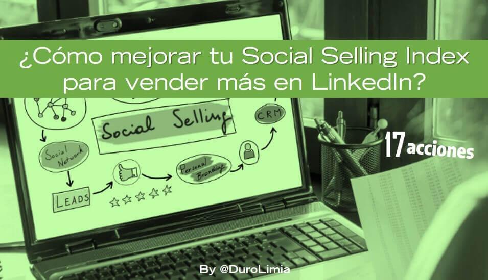 acciones para mejorar tu social selling index
