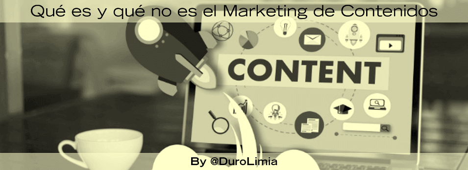 que es y que no es el marketing de contenidos