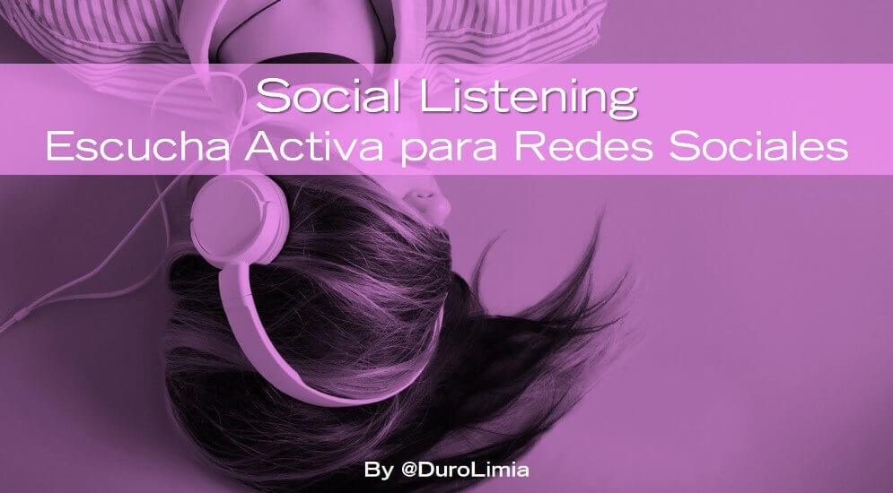 Sonia Duro Limia - Social Listening, la escucha activa que necesitan tus redes sociales