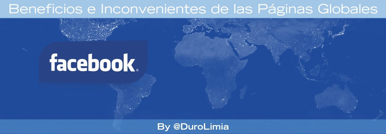 paginas globales facebook eneficios e inconvenientes