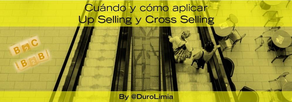 cuando y como aplicar up selling y corss selling