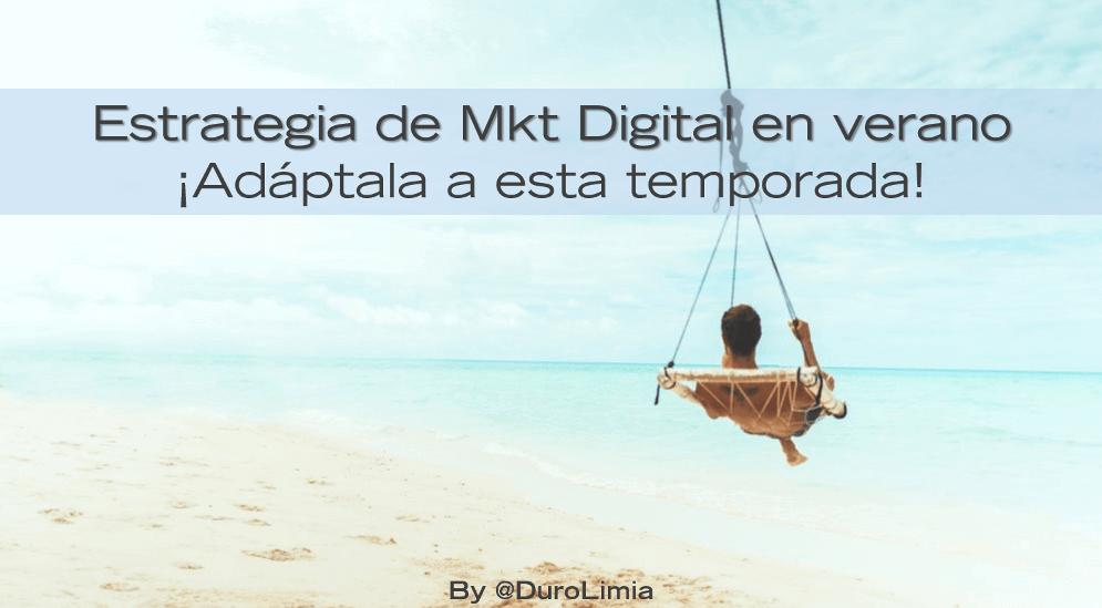 Sonia Duro Limia - Claves e ideas para tu Estrategia de Marketing Digital en verano