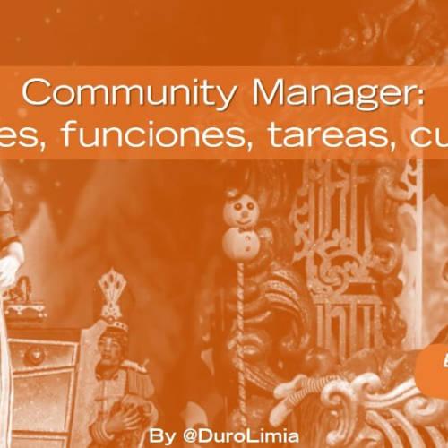 ¿Qué es un Community Manager, cuáles son sus funciones y qué tareas tiene?