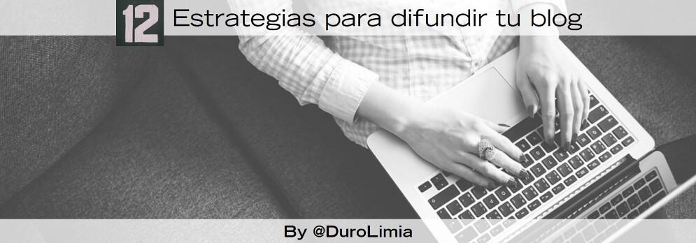 12 estrategias para promocionar un blog