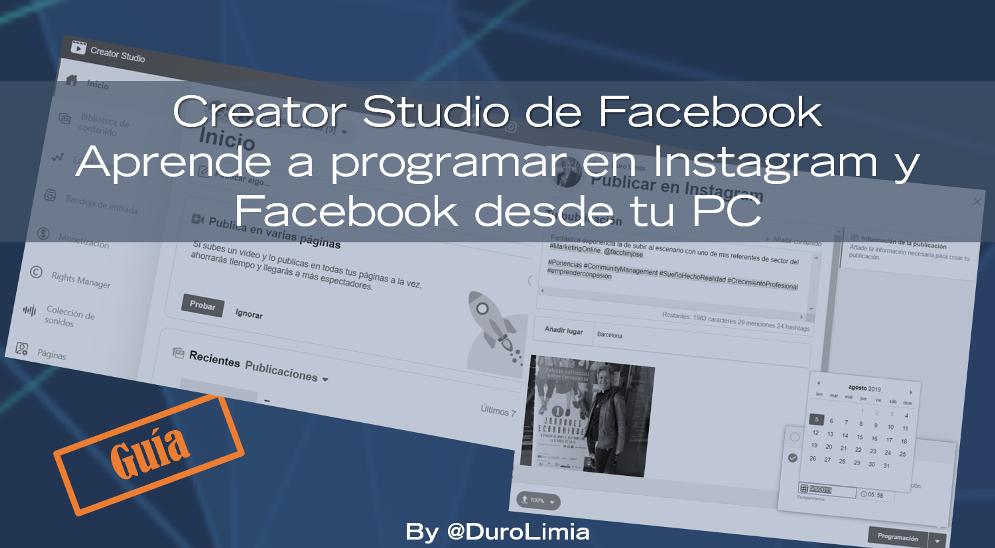 duro limia creator studio de facebook programar en Intagram y en facebook