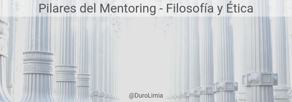 pilares del mentoring filosofia y etica