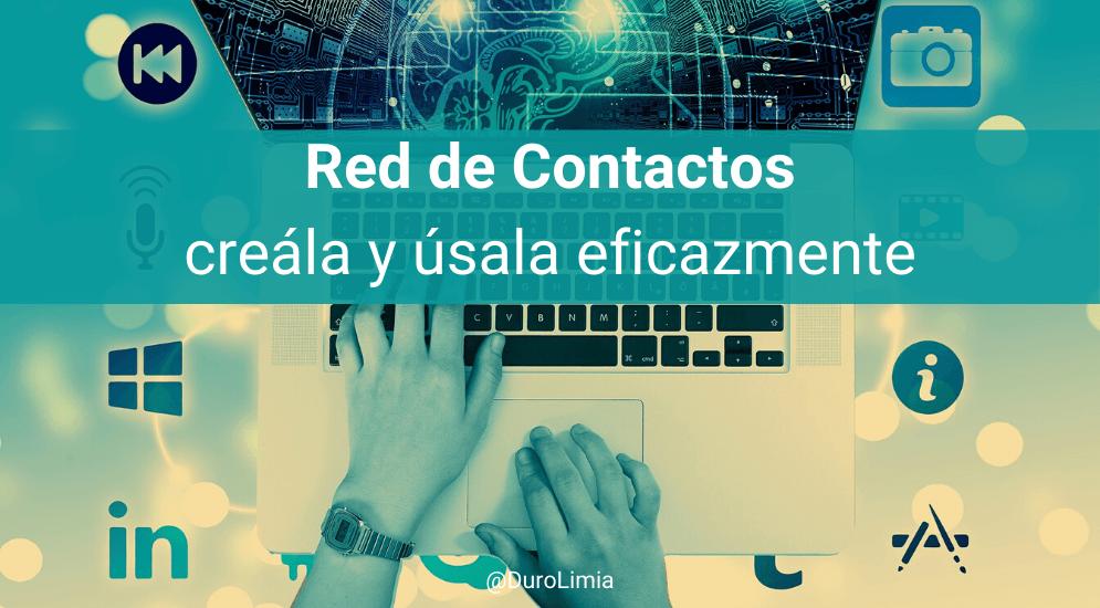 como crear y usar una red de contactos
