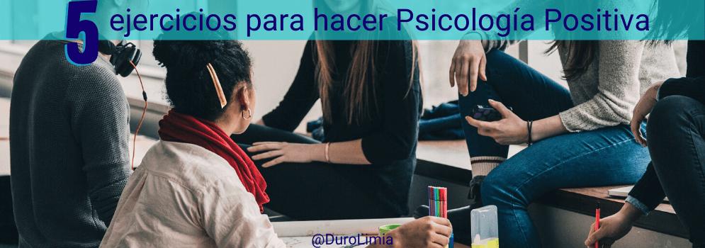 ejercicios para hacer psicologia positiva