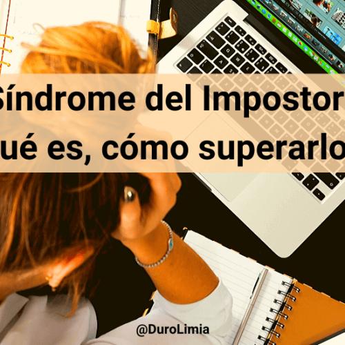 Síndrome del Impostor: qué es, causas y cómo superarlo. ¡Haz el test!