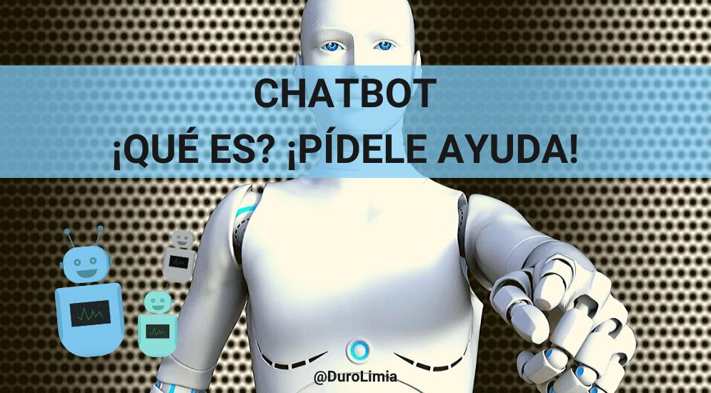 Sonia Duro Limia - Chatbot: ¿qué es y cómo mejora la imagen de tu marca?