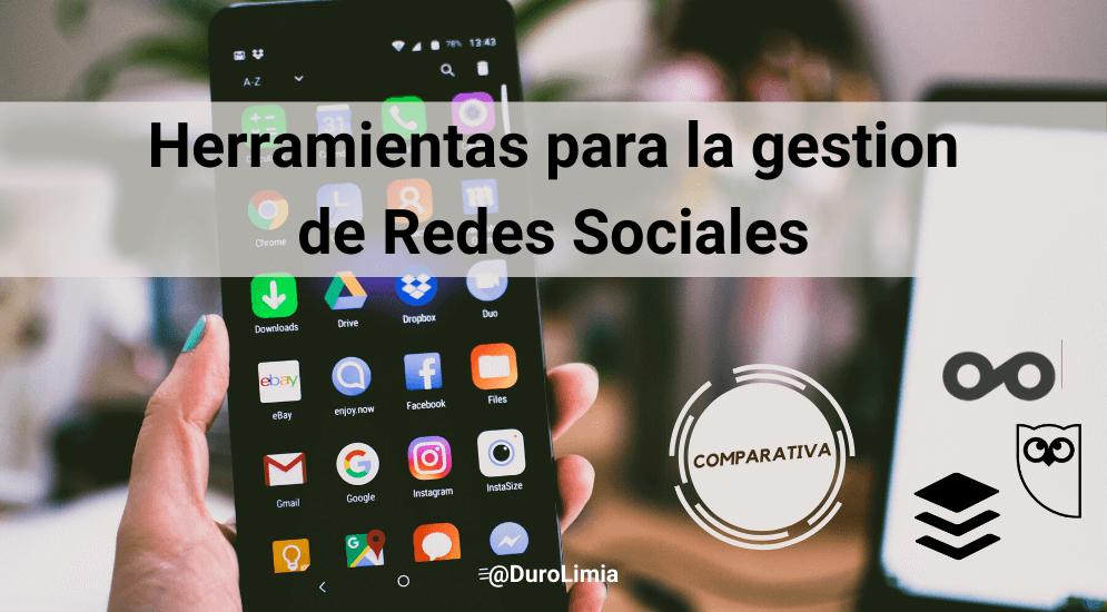 Sonia Duro Limia - Las 3 mejores herramientas para la gestión de redes sociales. ¡Combínalas!