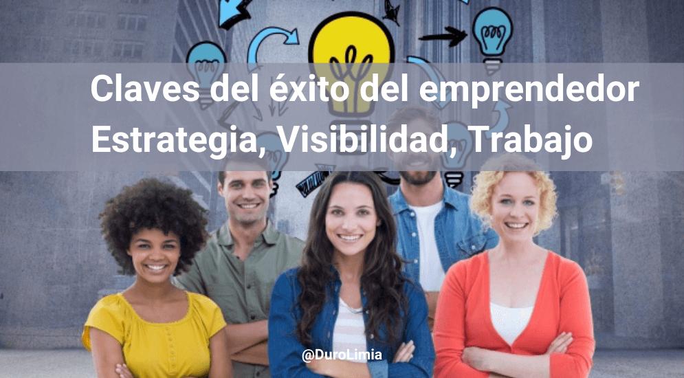 Sonia Duro Limia - Las 3 claves del éxito del emprendedor: estrategia, constancia y trabajo