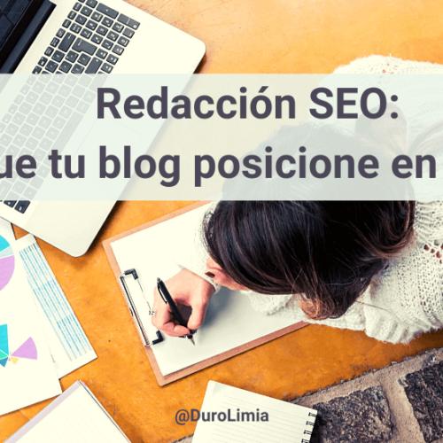 Redacción SEO: guía para posicionar los contenidos de tu blog en Google