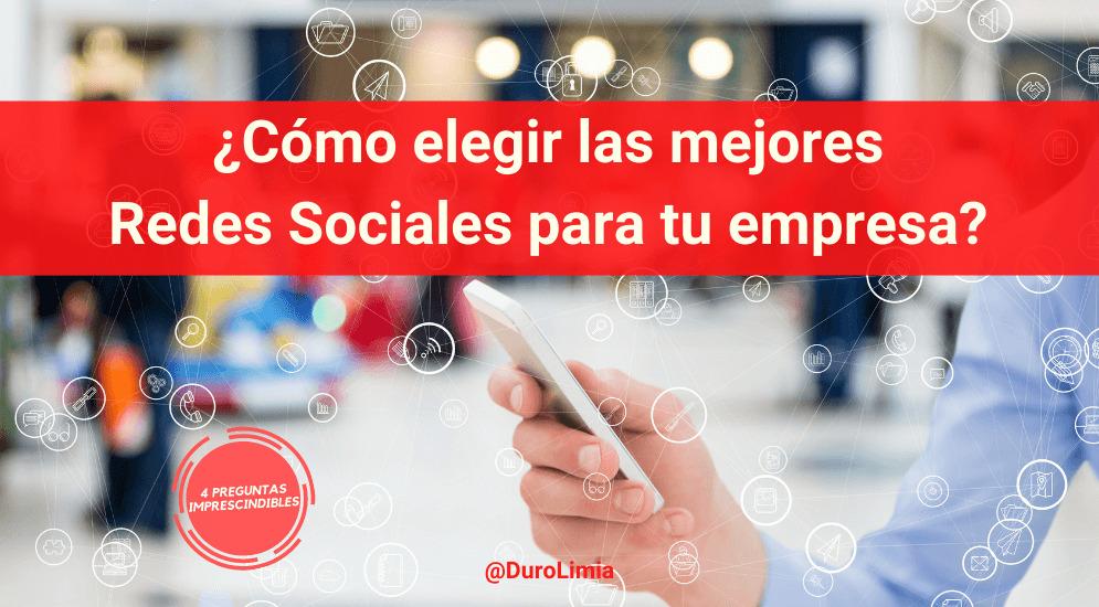Sonia Duro Limia - ¿Cuáles son las mejores redes sociales para empresas? ¿Cómo elegirlas?