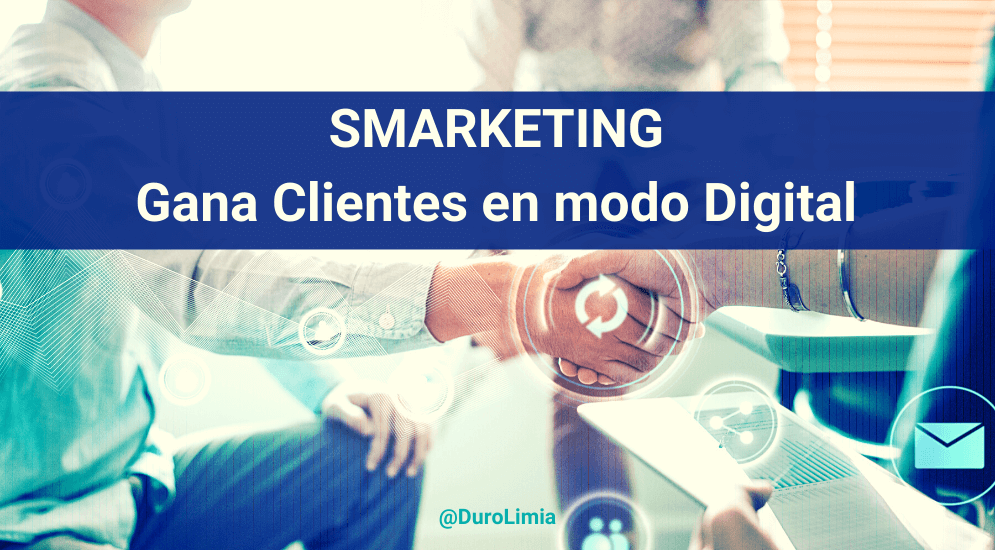 Sonia Duro Limia - SMarketing: qué es, por qué te hace ganar clientes, cómo se aplica